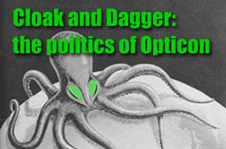 Emerald & Opticon Treatment • Cloak and Dagger: The Politics of Opticon